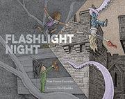 FLASHLIGHT NIGHT by Matt Forrest Esenwine