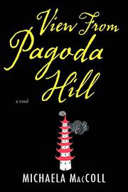 VIEW FROM PAGODA HILL by Michaela MacColl