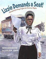 LIZZIE DEMANDS A SEAT! by Beth Anderson