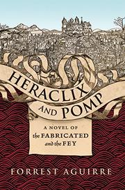 HERACLIX AND POMP by Forrest Aguirre