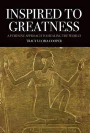 INSPIRED TO GREATNESS by Tracy Uloma Cooper