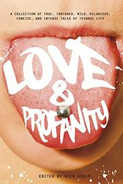 LOVE & PROFANITY by Nick Healy