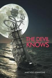 The Devil Knows by Janet Holt-Johnstone