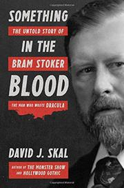 SOMETHING IN THE BLOOD by David J. Skal