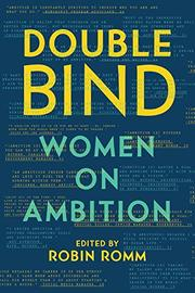 DOUBLE BIND by Robin Romm