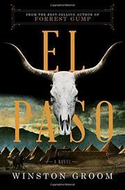 EL PASO by Winston Groom