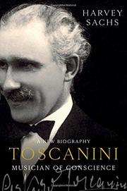 TOSCANINI by Harvey Sachs