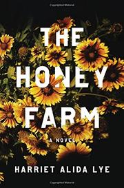 THE HONEY FARM by Harriet Alida Lye