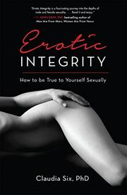 Erotic Integrity by Claudia Six