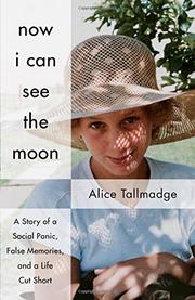 NOW I CAN SEE THE MOON by Alice  Tallmadge