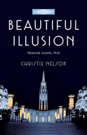 BEAUTIFUL ILLUSION by Christie  Nelson