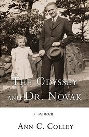 THE ODYSSEY AND DR. NOVAK by Ann C.  Colley