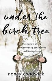 UNDER THE BIRCH TREE by Nancy  Chadwick
