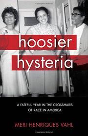 HOOSIER HYSTERIA by Meri Henriques  Vahl