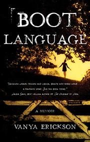 BOOT LANGUAGE by Vanya  Erickson