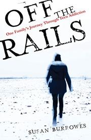 OFF THE RAILS by Susan  Burrowes