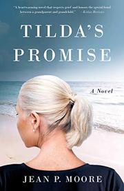 TILDA'S PROMISE by Jean P.  Moore