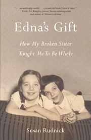 EDNA'S GIFT by Susan  Rudnick