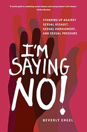I'M SAYING NO! by Beverly  Engel