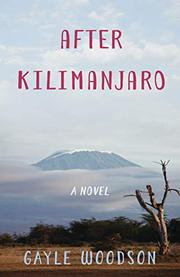 AFTER KILIMANJARO by Gayle  Woodson
