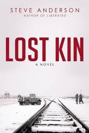 LOST KIN by Steve Anderson