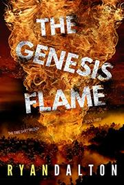 THE GENESIS FLAME by Ryan Dalton