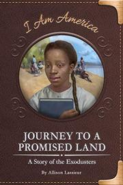 JOURNEY TO A PROMISED LAND by Allison Lassieur