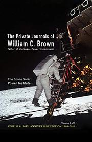 THE PRIVATE JOURNALS OF WILLIAM C. BROWN by Darel  Preble