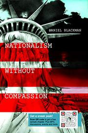 NATIONALISM WITHOUT COMPASSION by Daniel Blackman
