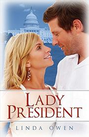 Lady President by Linda Owen