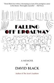 FALLING OFF BROADWAY by David Black