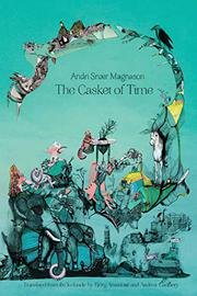 THE CASKET OF TIME by Andri Snaer Magnason