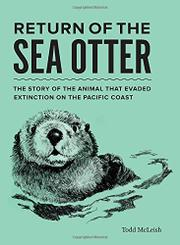 RETURN OF THE SEA OTTER by Todd McLeish