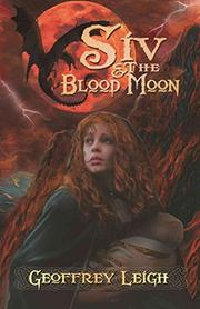 Siv & The Blood Moon by Geoffrey Leigh