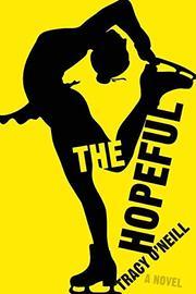 THE HOPEFUL by Tracy O'Neill