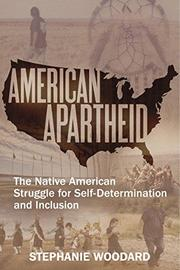 AMERICAN APARTHEID by Stephanie Woodard