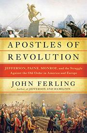 APOSTLES OF REVOLUTION by John Ferling