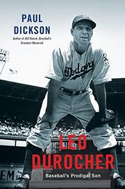 LEO DUROCHER by Paul Dickson