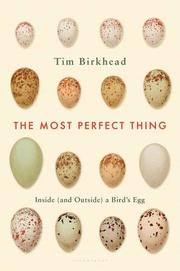 THE MOST PERFECT THING by Tim Birkhead