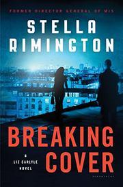 BREAKING COVER by Stella Rimington