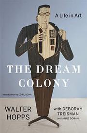 THE DREAM COLONY by Walter  Hopps
