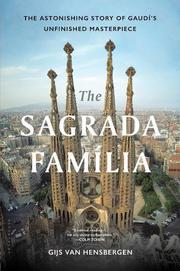 THE SAGRADA FAMILIA by Gijs van Hensbergen