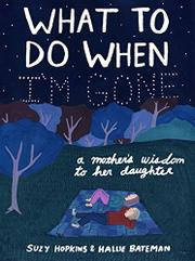 WHAT TO DO WHEN I'M GONE by Suzy  Hopkins