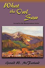 WHAT THE OWL SAW by Gerald W. McFarland
