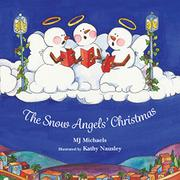 THE SNOW ANGELS' CHRISTMAS by M.J. Michaels