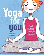YOGA FOR YOU by Rebecca Rissman