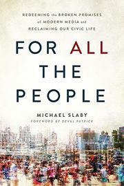 FOR <i>ALL</i> THE PEOPLE by Michael Slaby