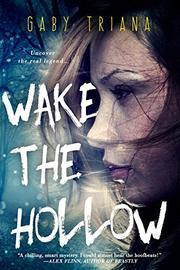 Wake the Hollow by Gaby Triana