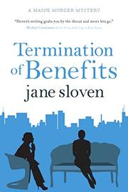 TERMINATION OF BENEFITS by Jane  Sloven