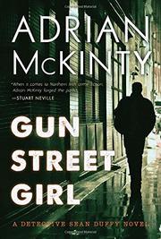 GUN STREET GIRL by Adrian McKinty
